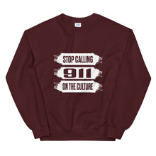 "Load image into Gallery viewer, ""Stop Calling 911 On The Culture"" Unisex Sweatshirt"
