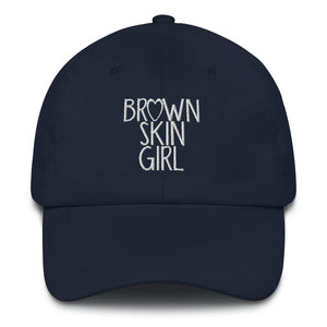 """Brown Skin Girl"" Dad Hat"