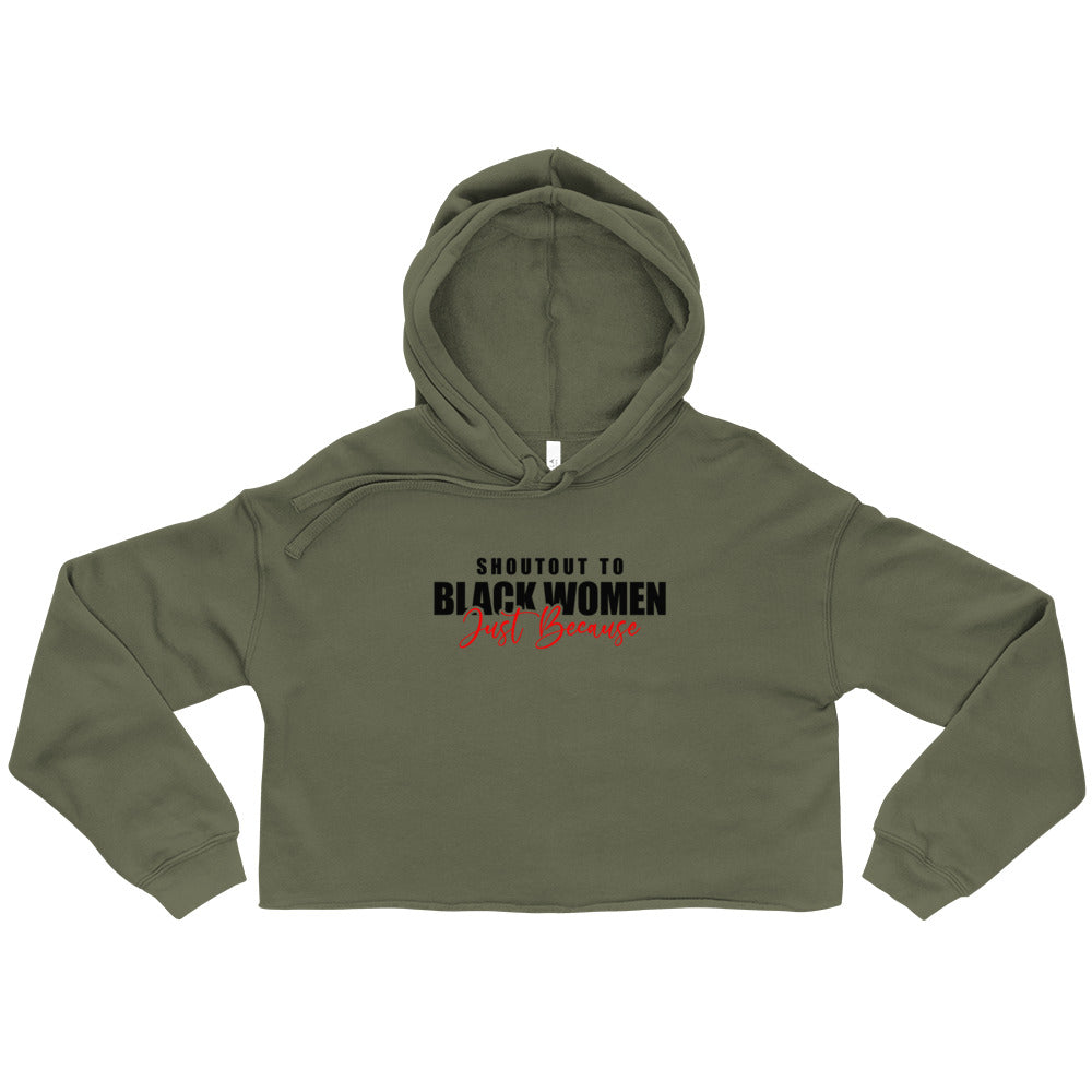 """Shout Out To Black Women"" Crop Hoodie"