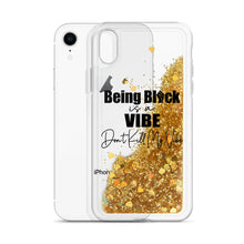 "Load image into Gallery viewer, ""Being Black Is A Vibe"" Liquid Glitter Phone Case"