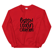 "Load image into Gallery viewer, ""Listen, Learn, Change"" Unisex Sweatshirt"