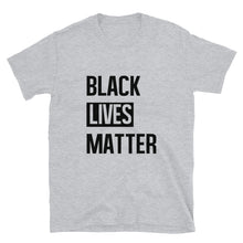 "Load image into Gallery viewer, ""Black Lives Matter"" Unisex T-Shirt"