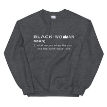 "Load image into Gallery viewer, ""Black Woman Noun"" Unisex Sweatshirt"