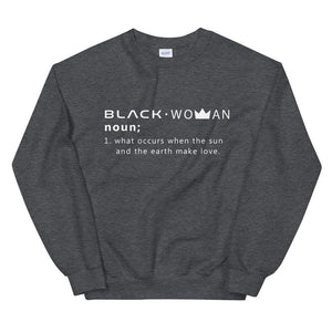 """Black Woman Noun"" Unisex Sweatshirt"