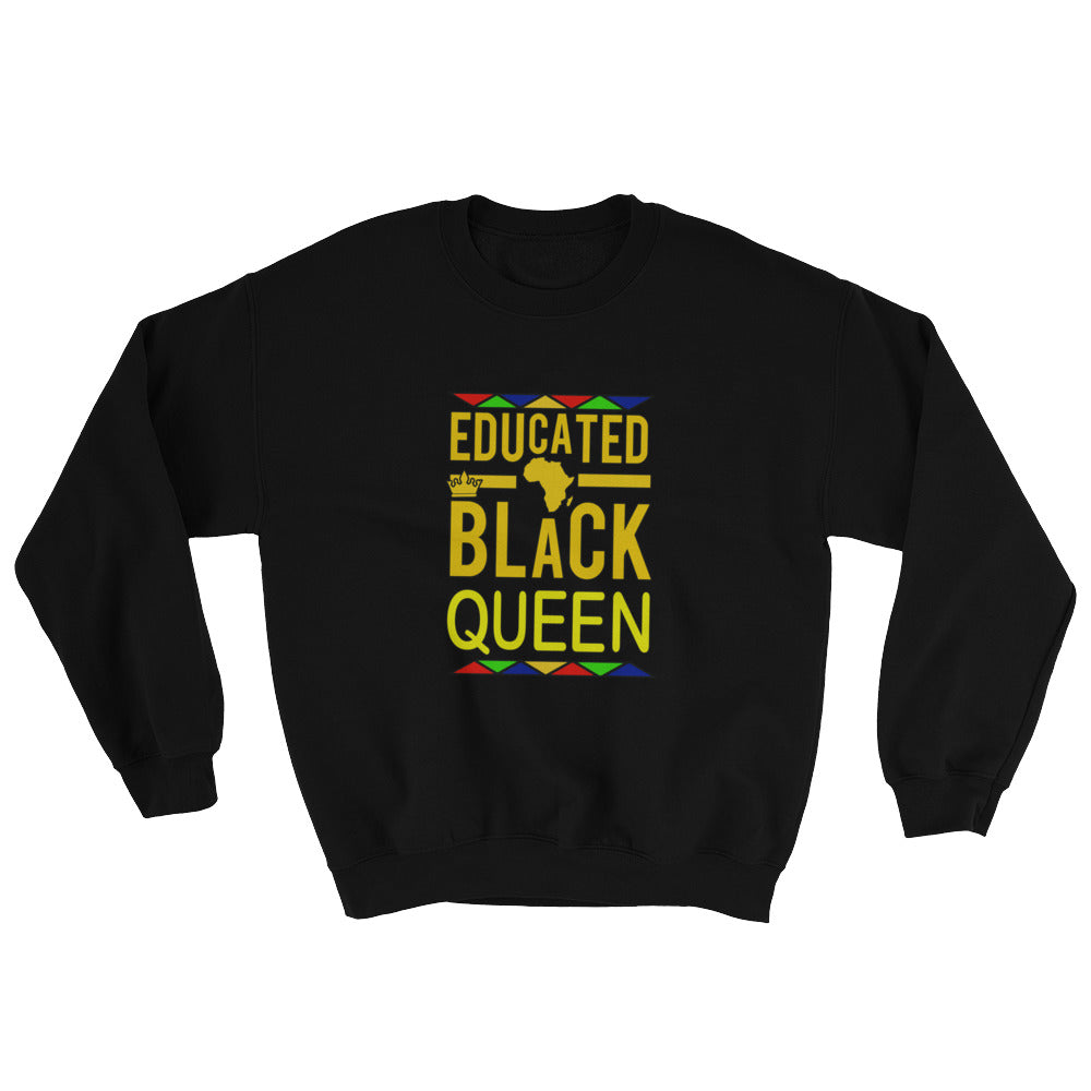 """Educated Black Queen"" Sweatshirt"