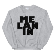 "Load image into Gallery viewer, ""MELANIN"" Unisex Sweatshirt"