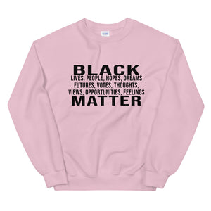 """Black People Matter"" Unisex Sweatshirt"