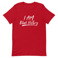 "Load image into Gallery viewer, ""I Am Black History"" Short-Sleeve Unisex T-Shirt"