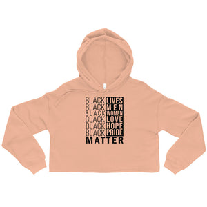 """Black Lives, Men, Women Matter"" Crop Hoodie"