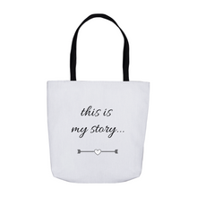 Load image into Gallery viewer, This is my Story Tote Bags