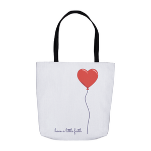 Have a Little Faith Tote Bag LARGE