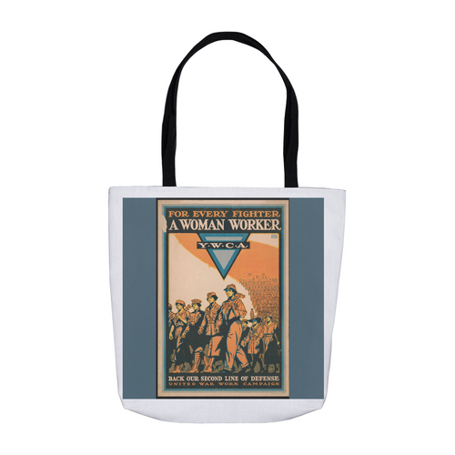 WWl Women's For Every Fighter a Woman Worker YWCA Vintage Poster Tote Bags