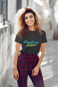 Daydream Believer Woman T-Shirt XS to XXXL Comfy Fit