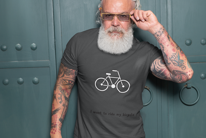 I Want to Ride My Bicycle T-Shirt Men's Guy Gift XS to XXXL