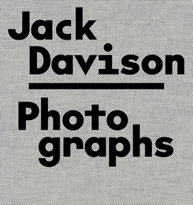 Photographs - Jack Davison - 1st Edition