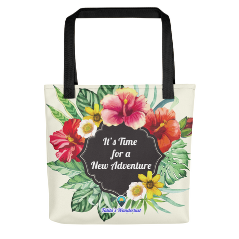 It's Time for a New Adventure Tote Bag
