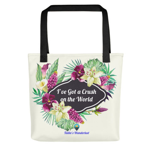 I've Got a Crush on the World Tote Bag