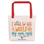 I Want to See the World Tote Bag