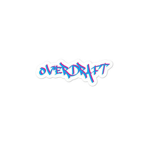 Overdraft  - Bubble Free Stickers (3 Sizes)