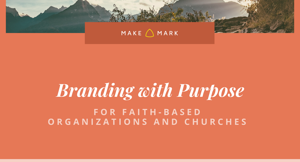 Branding with Purpose for Faith-Based Organizations and Churches