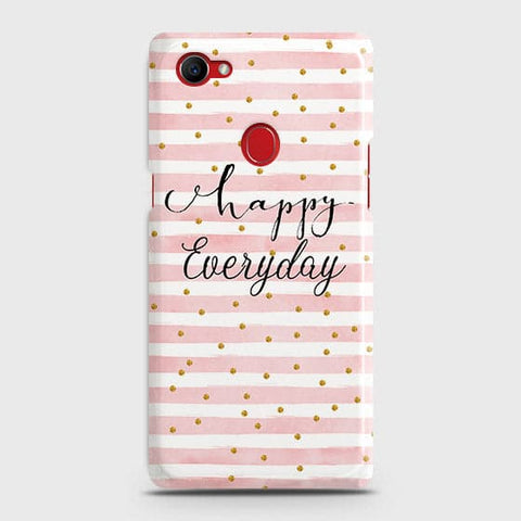 Trendy Happy Everyday Case For Oppo F7 Youth / Realme 1