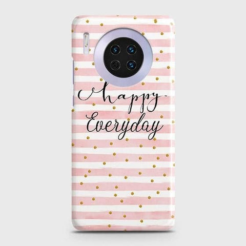 Huawei Mate 30 Cover - Trendy Happy Everyday Printed Hard Case with Life Time Colors Guarantee