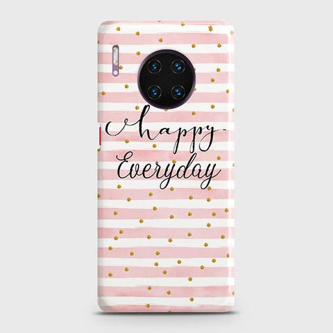 Trendy Happy Everyday Snap On Case For Huawei Mate 30 Pro