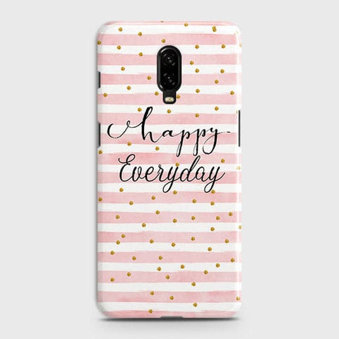 Trendy Happy Everyday Case For OnePlus 6T