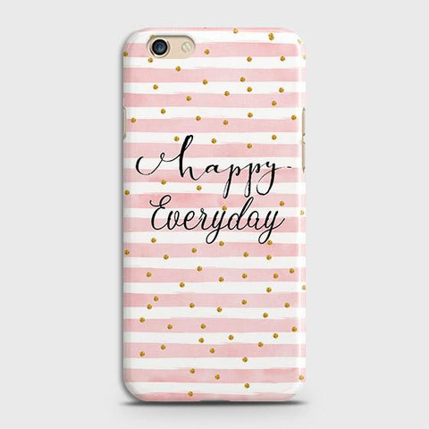 Oppo A59 Cover - Trendy Happy Everyday Printed Hard Case with Life Time Colors Guarantee