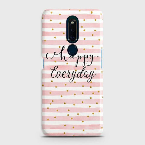 Trendy Happy Everyday Case For Oppo F11 Pro