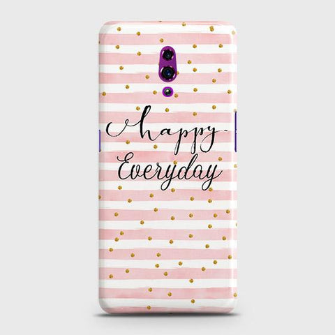 Trendy Happy Everyday Case For Oppo Reno