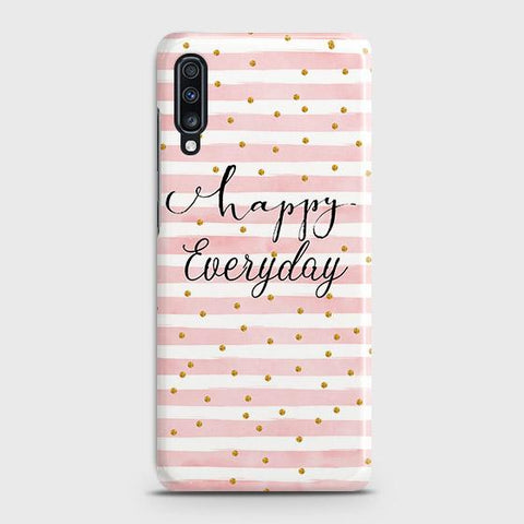 Trendy Happy Everyday Case For Samsung Galaxy A70