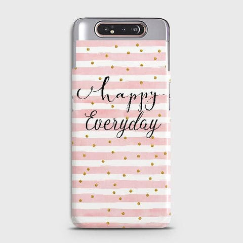 Trendy Happy Everyday Case For Samsung Galaxy A80