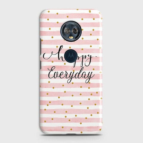 Trendy Happy Everyday Case For Motorola E5 Plus