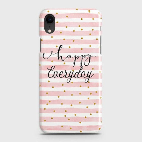 Trendy Happy Everyday Case For iPhone XR