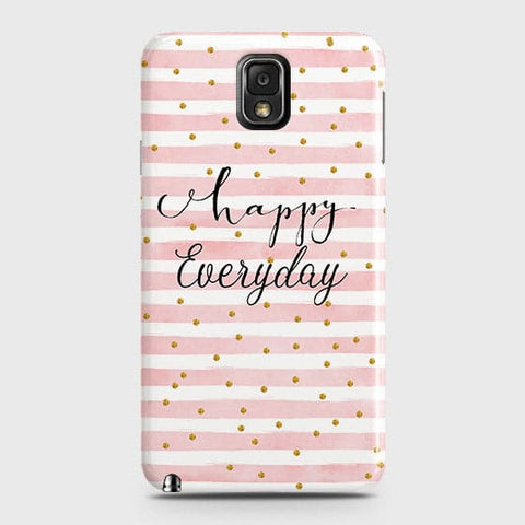Trendy Happy Everyday Case For Samsung Galaxy Note 3