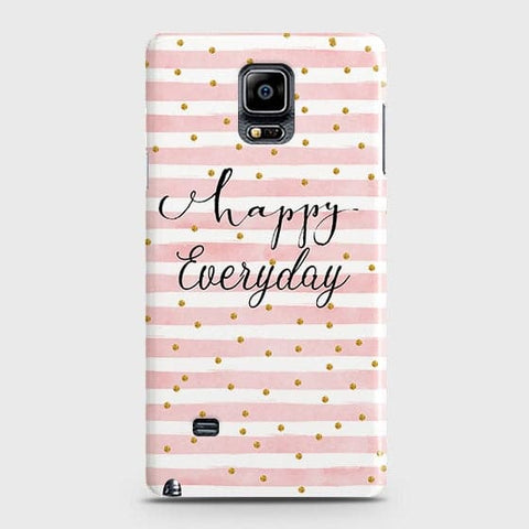 Samsung Galaxy Note 4 - Trendy Happy Everyday Printed Hard Case With Life Time Colors Guarantee