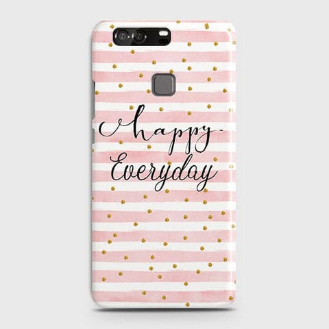 Trendy Happy Everyday Case For Huawei P9