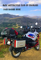 BMW Motorcycle Club of Colorado Pass Bagger Book