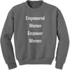 Empowered Women Empower Women Adult Crewneck Sweatshirt