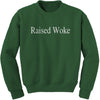Raised Woke Adult Crewneck Sweatshirt