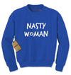 Nasty Woman Adult Crewneck Sweatshirt