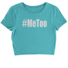 Me Too #MeToo Cropped T-Shirt