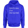 Nevertheless, She Persisted  Adult Hoodie Sweatshirt