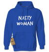 Nasty Woman Adult Hoodie Sweatshirt
