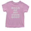 Boss Of My Own Body Youth T-shirt