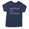 Nevertheless, She Persisted  Youth T-shirt