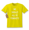 We Should All Be Feminists Kids T-shirt