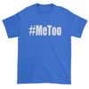 Me Too #MeToo Mens T-shirt