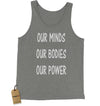 Our Minds Our Bodies Our Power Jersey Tank Top for Men